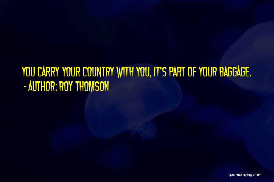 Roy Thomson Quotes 1248161