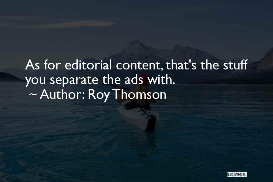 Roy Thomson Quotes 1696560