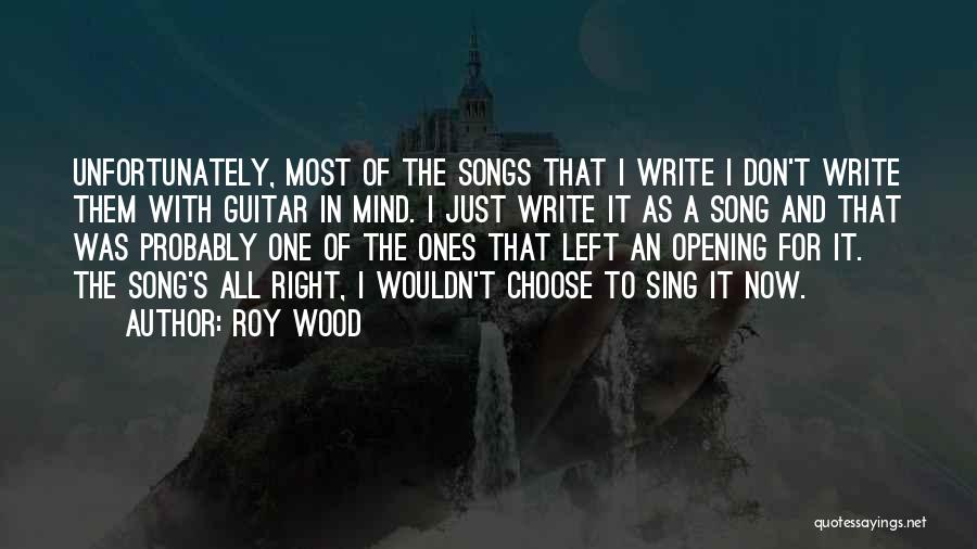 Roy Wood Quotes 1168471