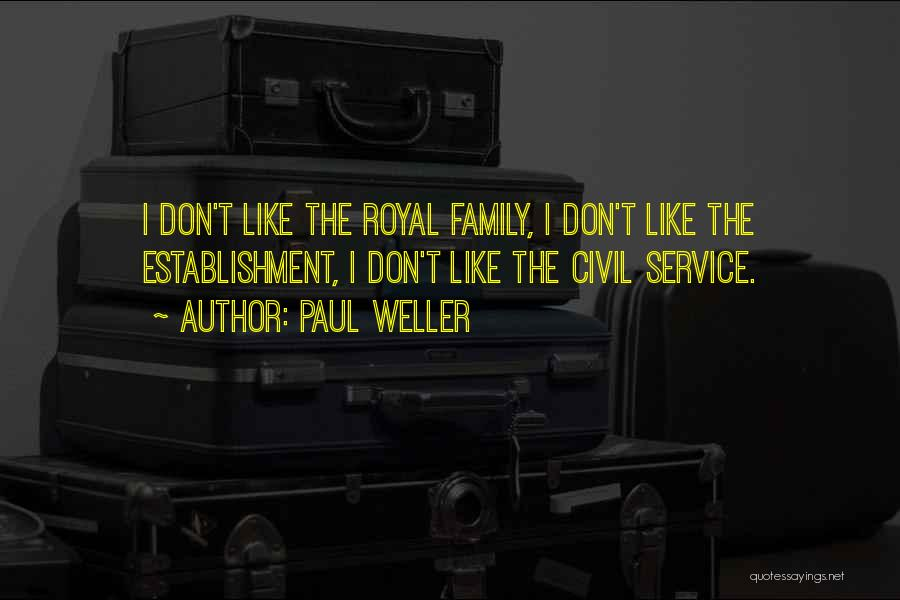Royal Civil Quotes By Paul Weller