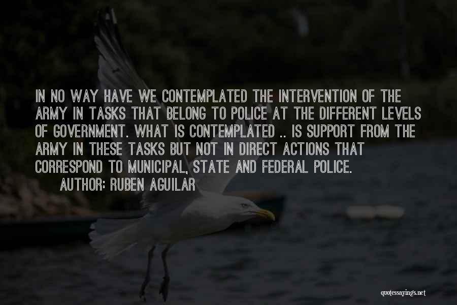 Ruben Aguilar Quotes 1750763