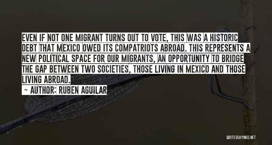 Ruben Aguilar Quotes 564687