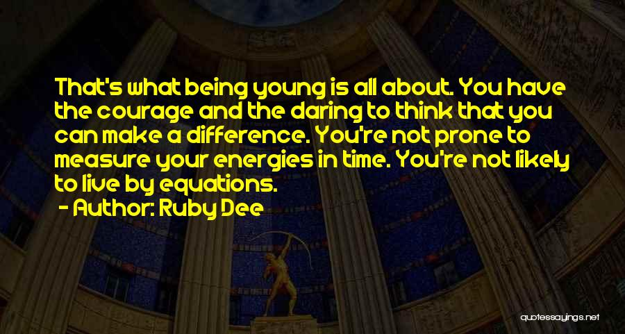 Ruby Dee Quotes 1552209