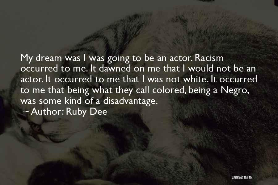 Ruby Dee Quotes 1573408