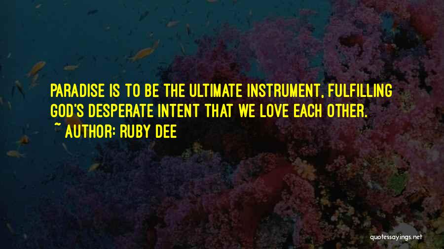 Ruby Dee Quotes 407119