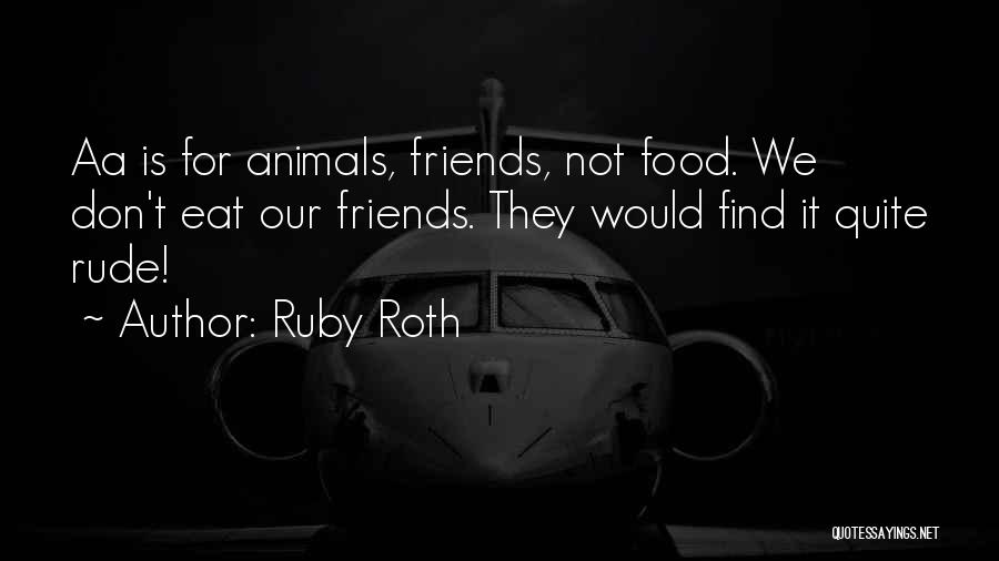 Ruby Roth Quotes 922059