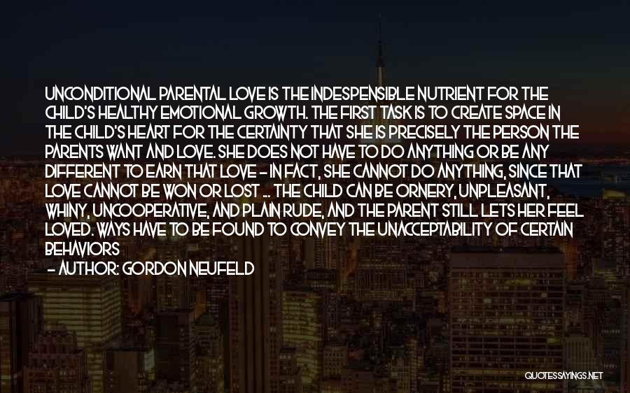 Rude Child Quotes By Gordon Neufeld
