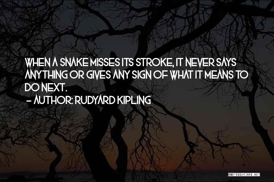 Rudyard Kipling Quotes 1054275