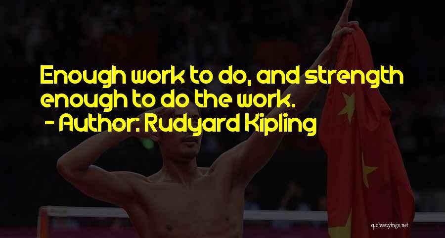 Rudyard Kipling Quotes 1830296