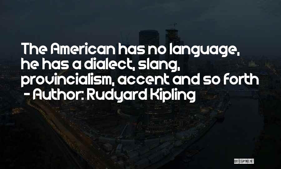 Rudyard Kipling Quotes 362929