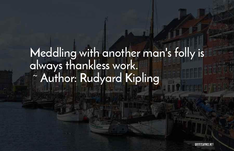 Rudyard Kipling Quotes 459603