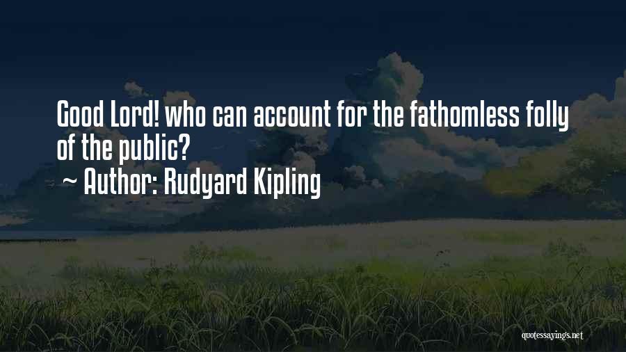 Rudyard Kipling Quotes 624277