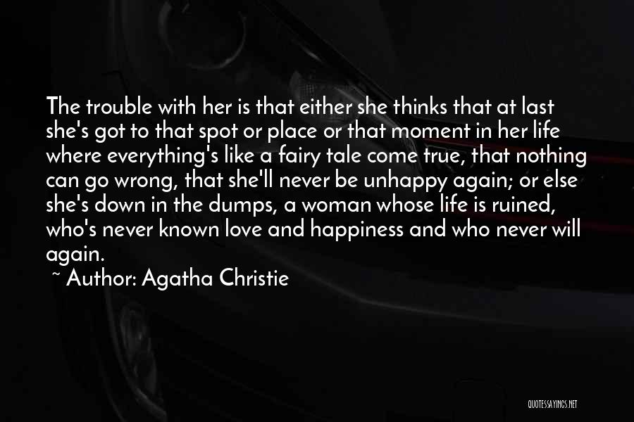 Ruined Everything Quotes By Agatha Christie