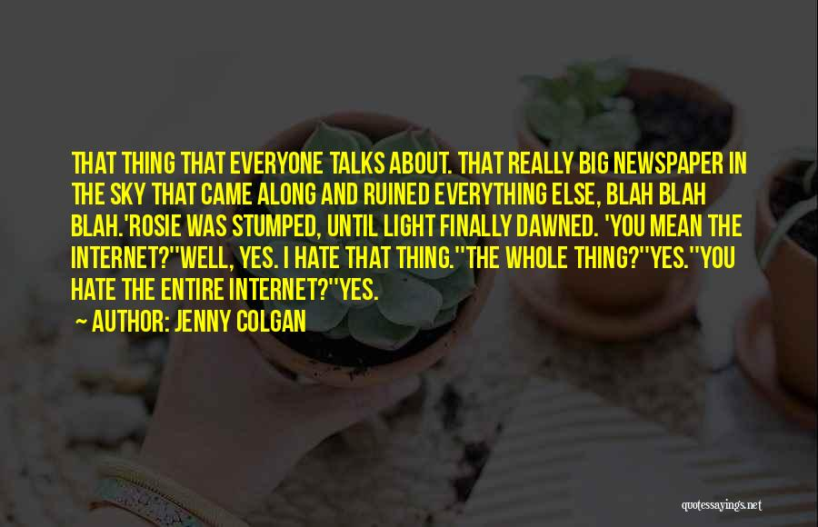 Ruined Everything Quotes By Jenny Colgan