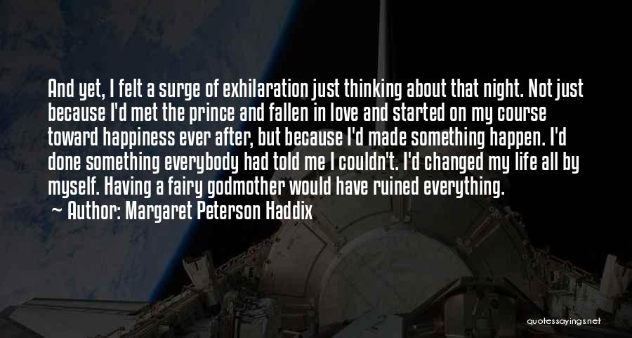 Ruined Everything Quotes By Margaret Peterson Haddix