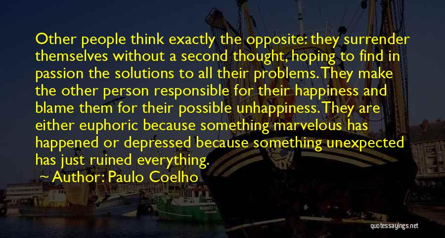 Ruined Everything Quotes By Paulo Coelho