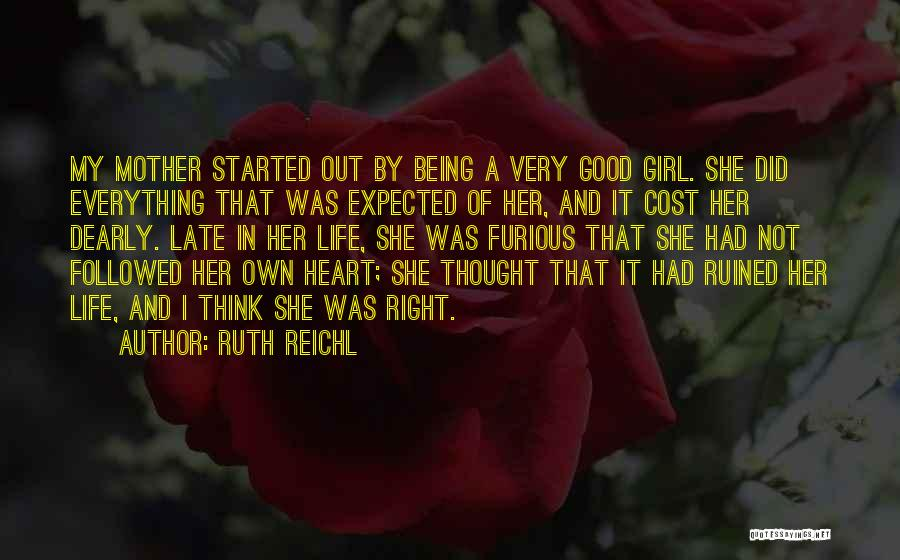 Ruined Everything Quotes By Ruth Reichl