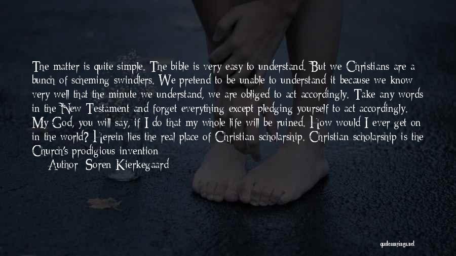 Ruined Everything Quotes By Soren Kierkegaard