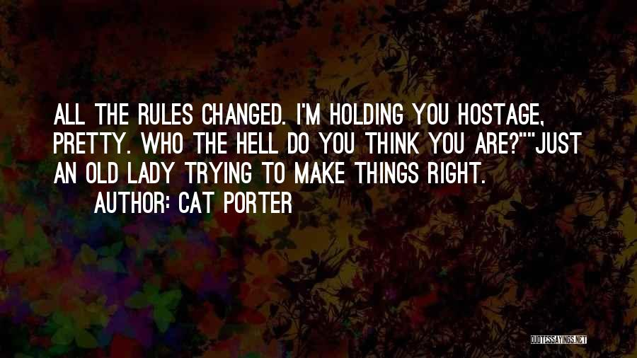 Rules Of Lady Quotes By Cat Porter