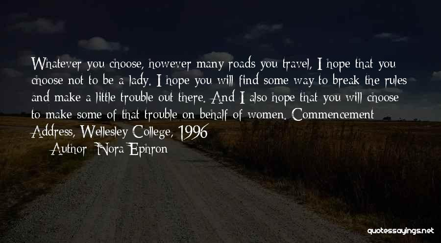 Rules Of Lady Quotes By Nora Ephron