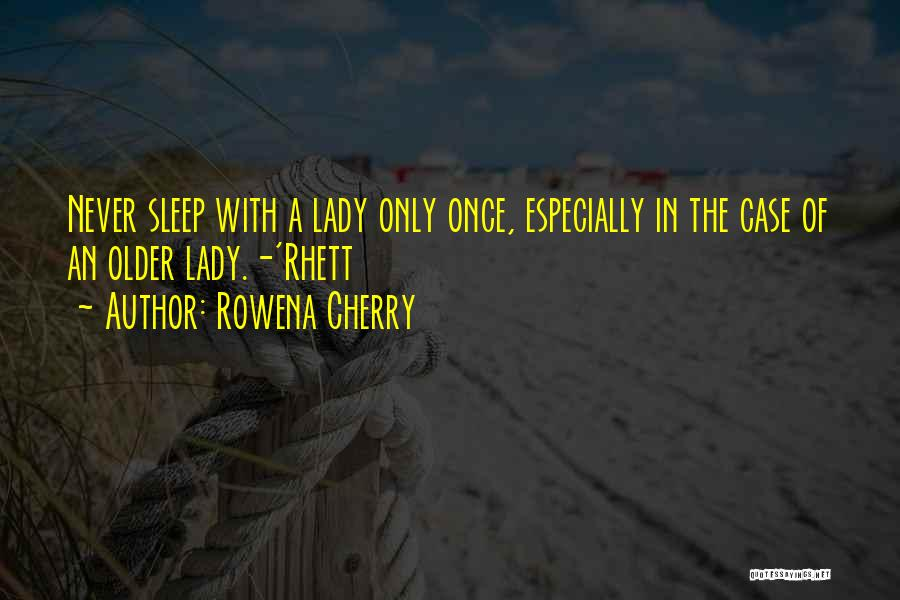 Rules Of Lady Quotes By Rowena Cherry