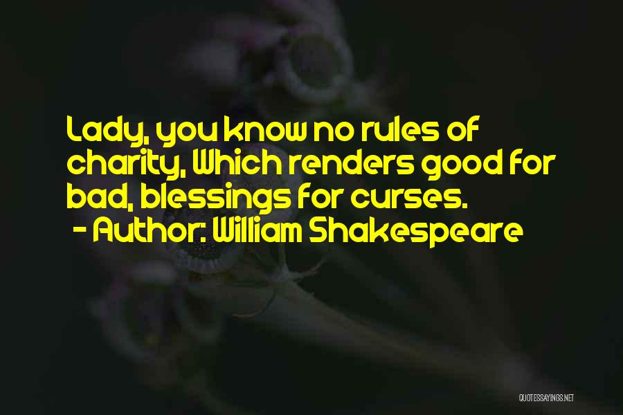 Rules Of Lady Quotes By William Shakespeare