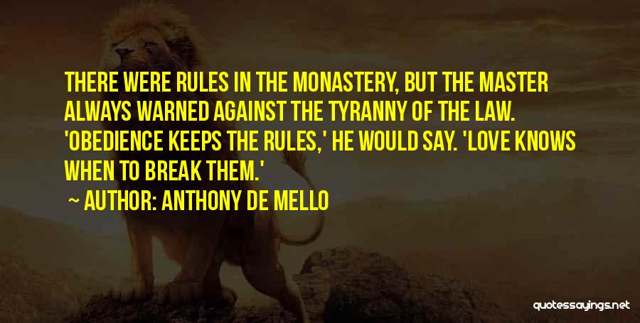 Rules Of Love Quotes By Anthony De Mello