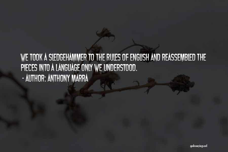 Rules Of Love Quotes By Anthony Marra