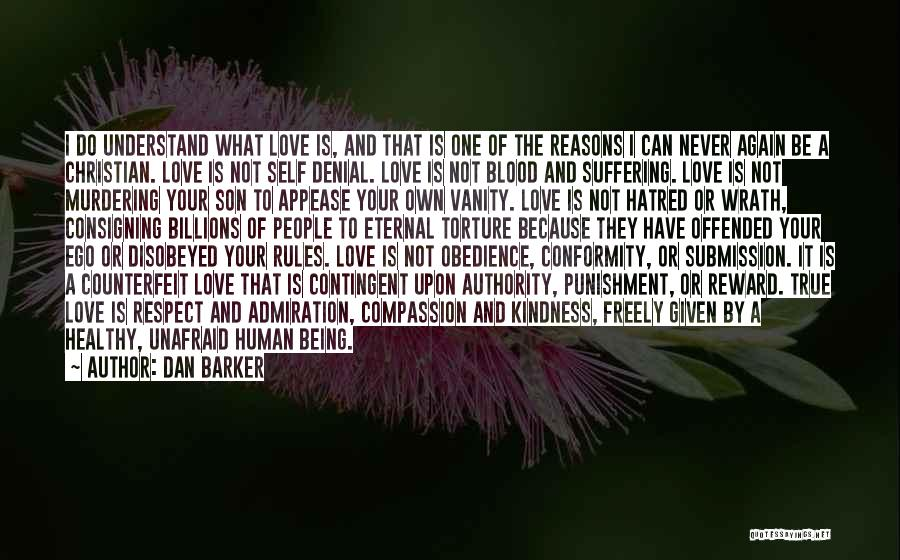 Rules Of Love Quotes By Dan Barker
