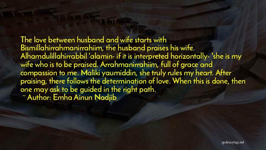 Rules Of Love Quotes By Emha Ainun Nadjib