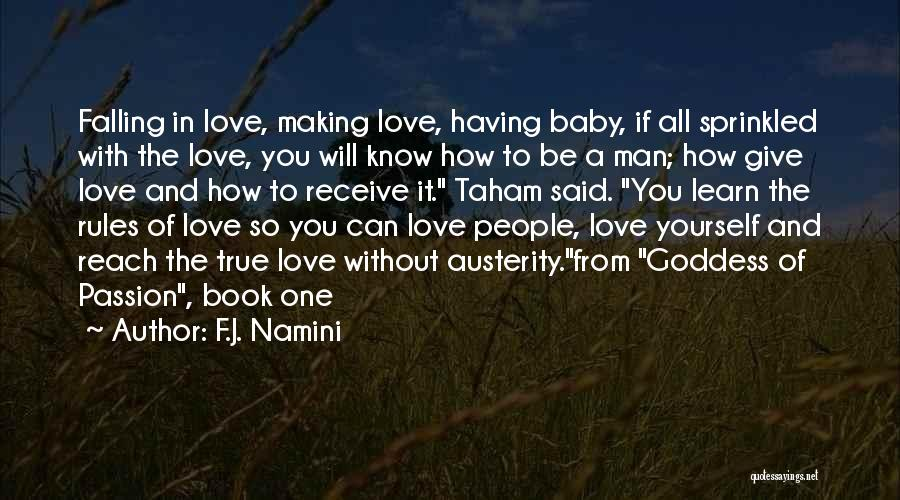Rules Of Love Quotes By F.J. Namini