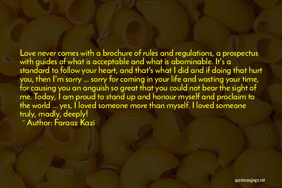 Rules Of Love Quotes By Faraaz Kazi