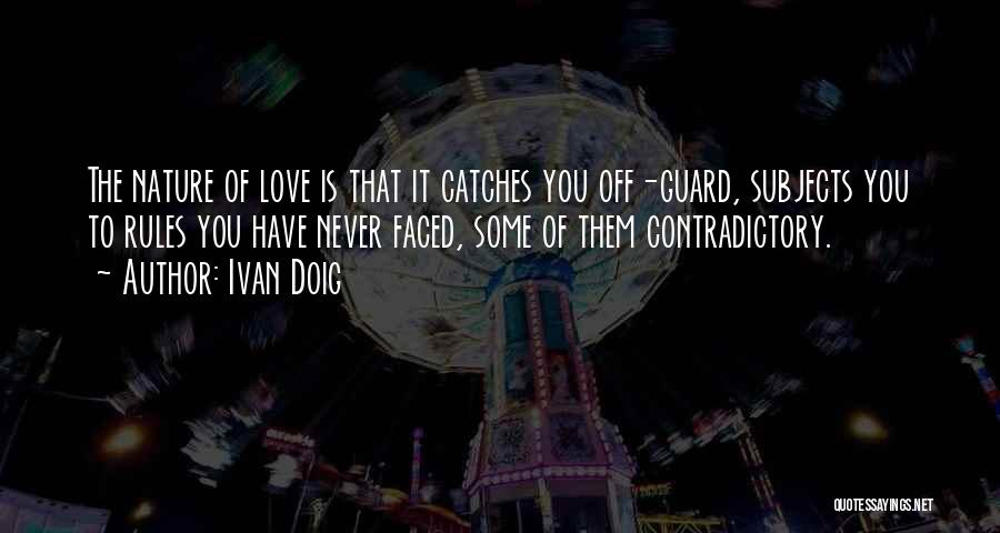 Rules Of Love Quotes By Ivan Doig