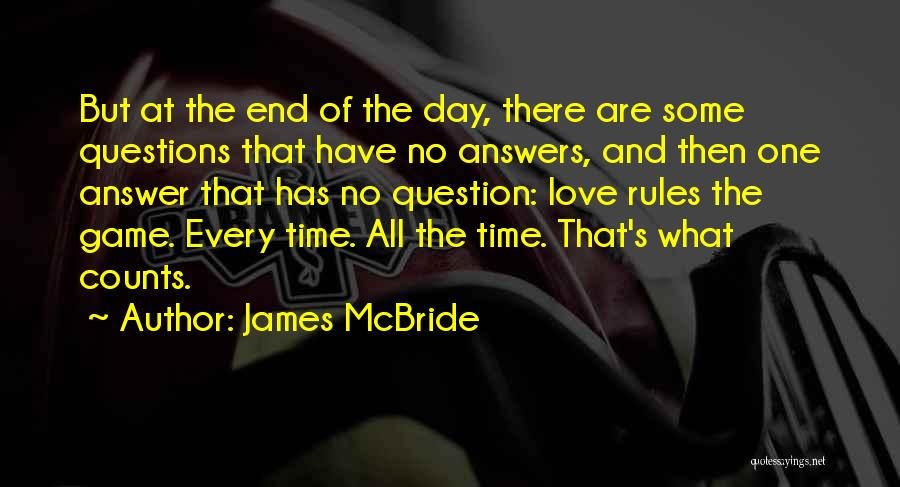 Rules Of Love Quotes By James McBride