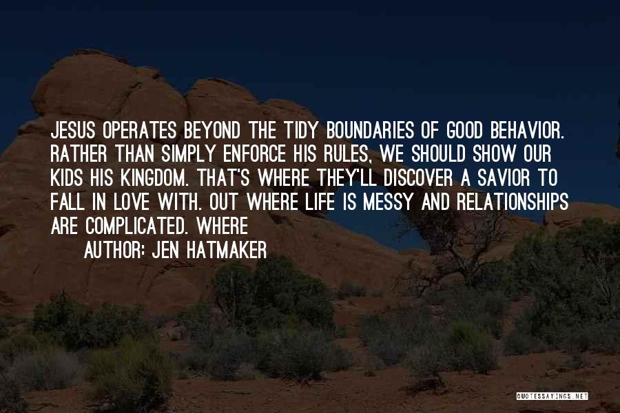Rules Of Love Quotes By Jen Hatmaker