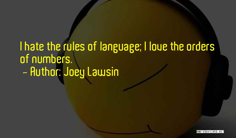 Rules Of Love Quotes By Joey Lawsin