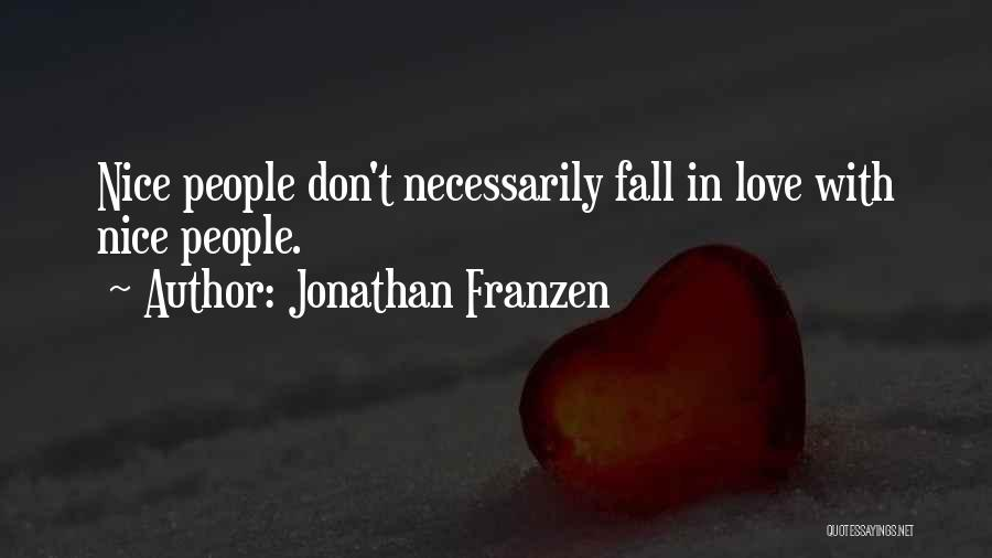 Rules Of Love Quotes By Jonathan Franzen