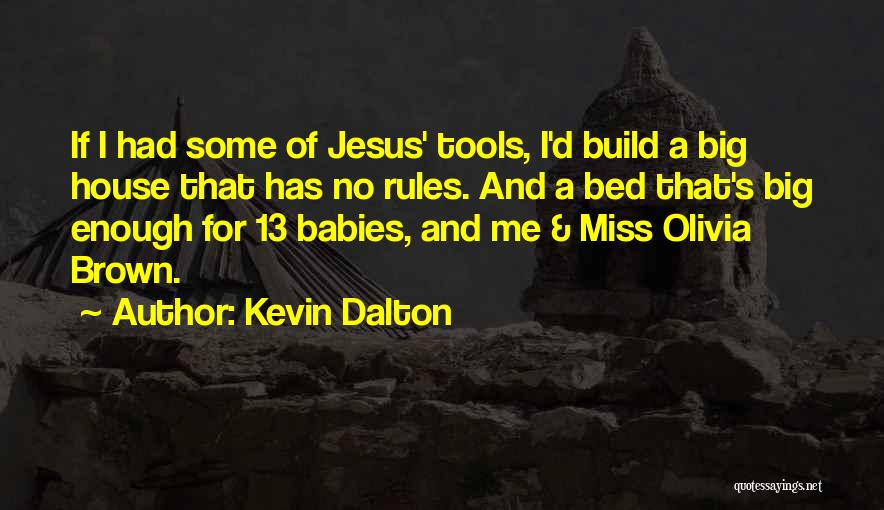 Rules Of Love Quotes By Kevin Dalton