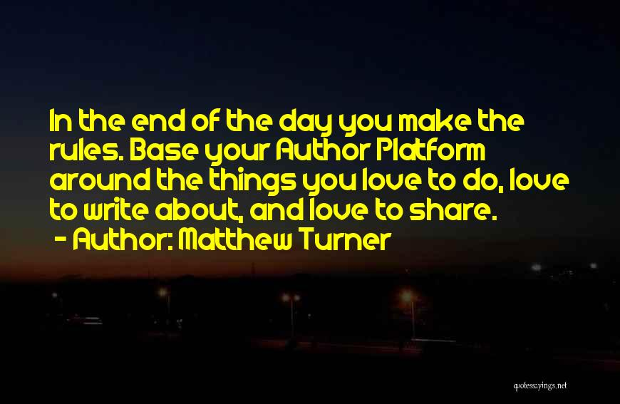 Rules Of Love Quotes By Matthew Turner