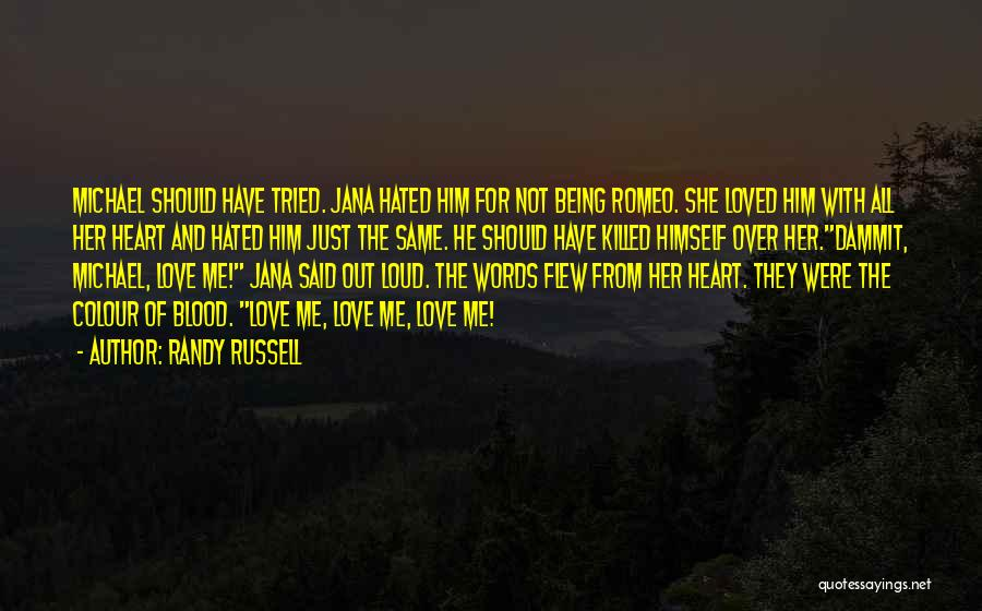 Rules Of Love Quotes By Randy Russell