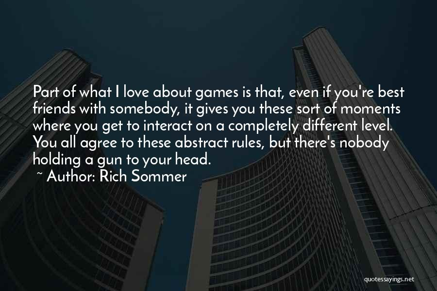 Rules Of Love Quotes By Rich Sommer