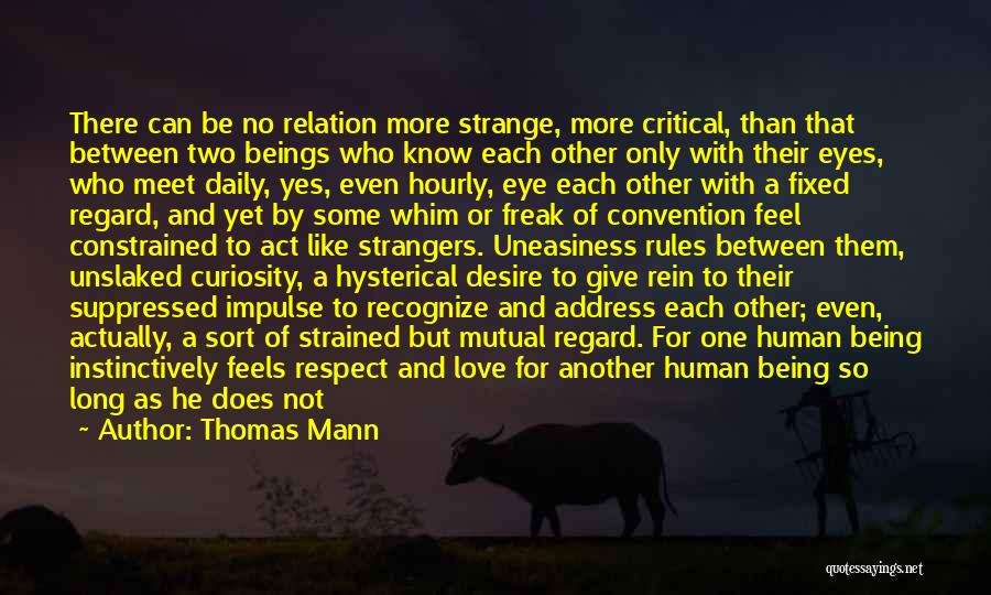 Rules Of Love Quotes By Thomas Mann