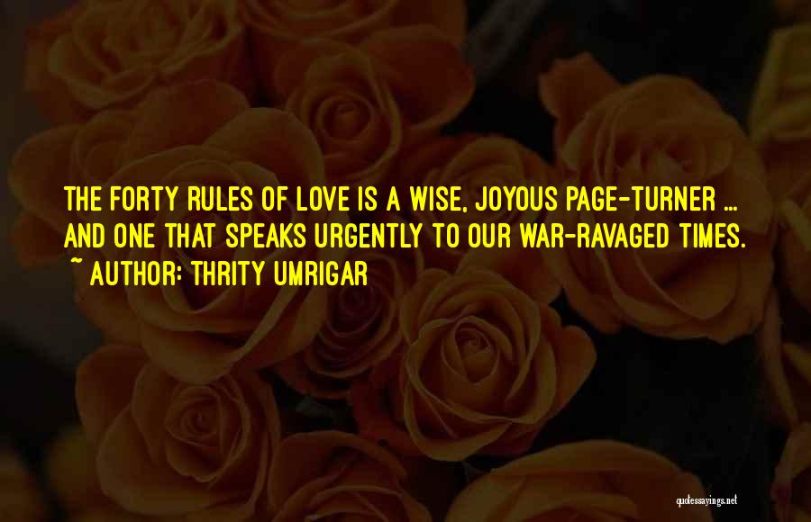 Rules Of Love Quotes By Thrity Umrigar