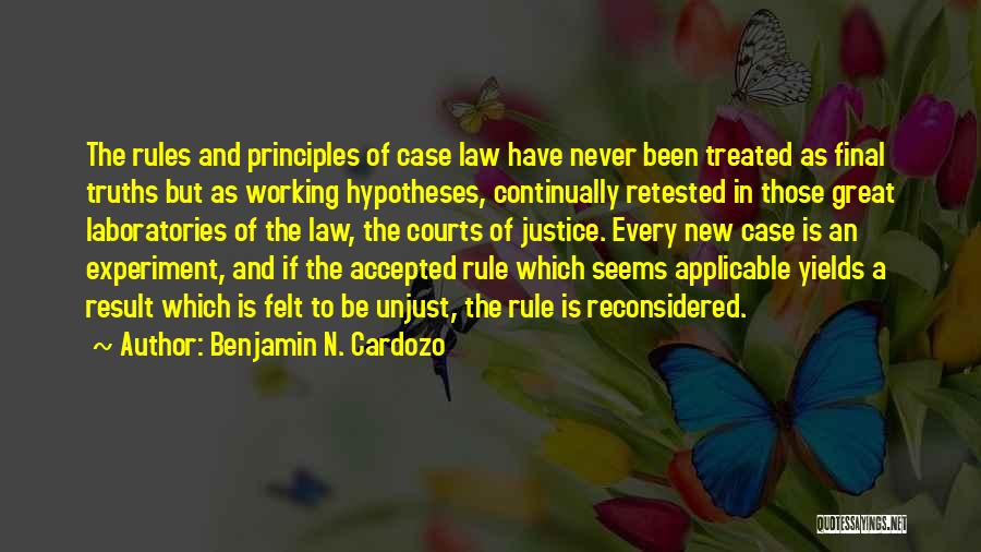Rules Of Quotes By Benjamin N. Cardozo