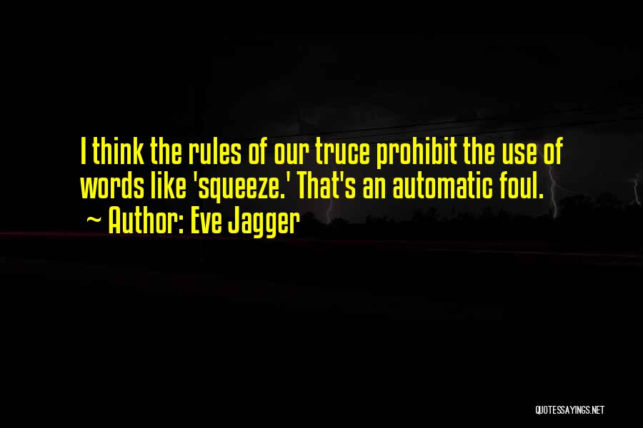 Rules Of Quotes By Eve Jagger
