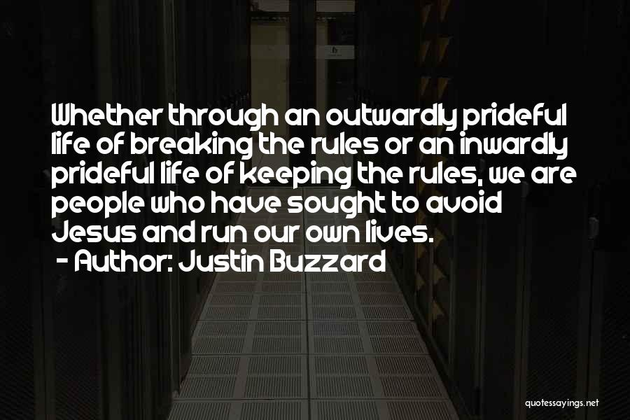 Rules Of Quotes By Justin Buzzard