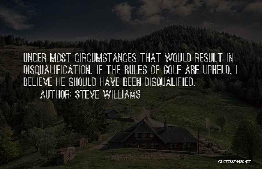 Rules Of Quotes By Steve Williams