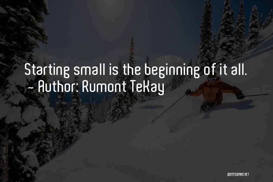 Rumont TeKay Quotes 765571