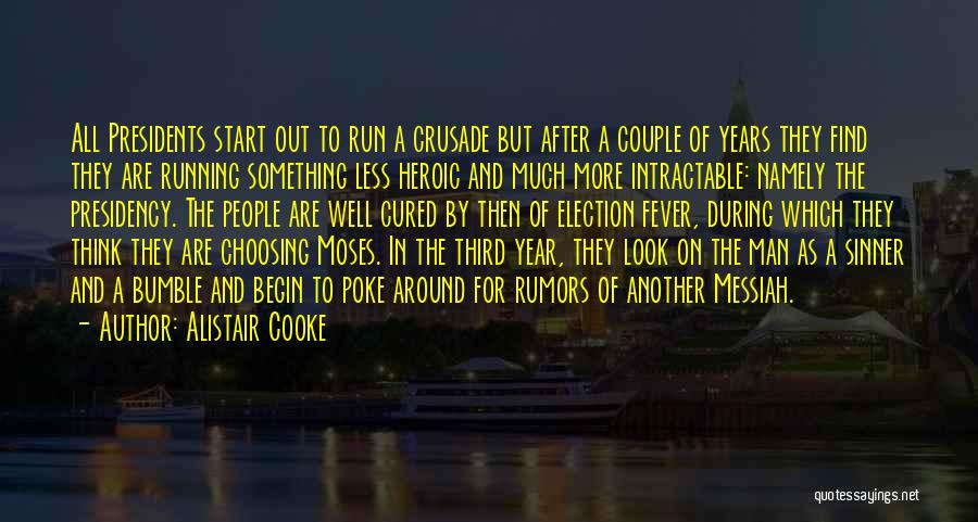 Rumors Quotes By Alistair Cooke