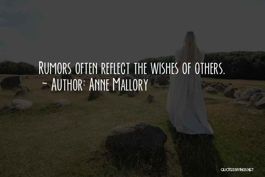 Rumors Quotes By Anne Mallory